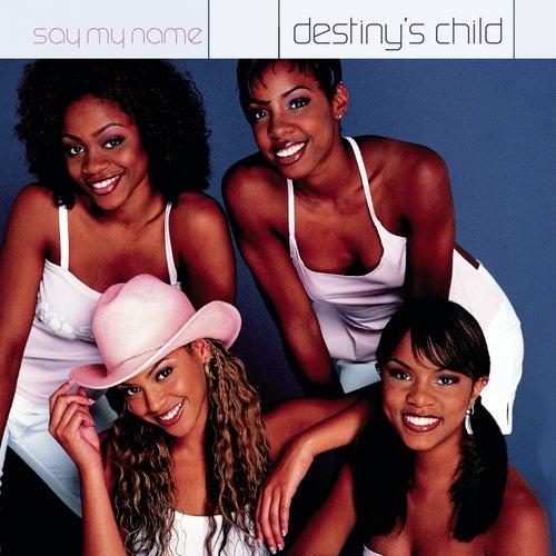 Say My Name von Destiny's Child