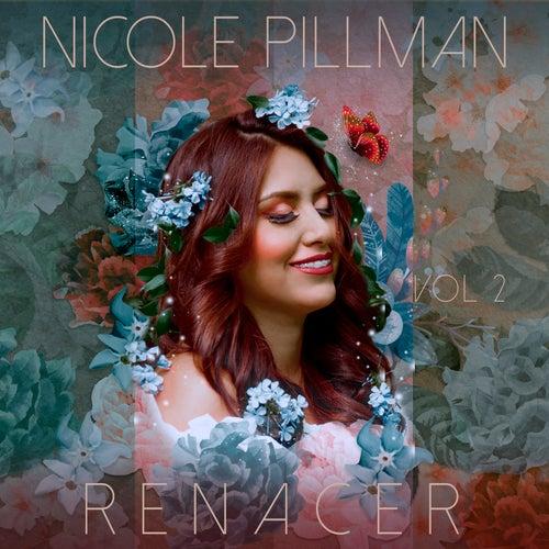 Renacer, Vol. 2 de Nicole Pillman