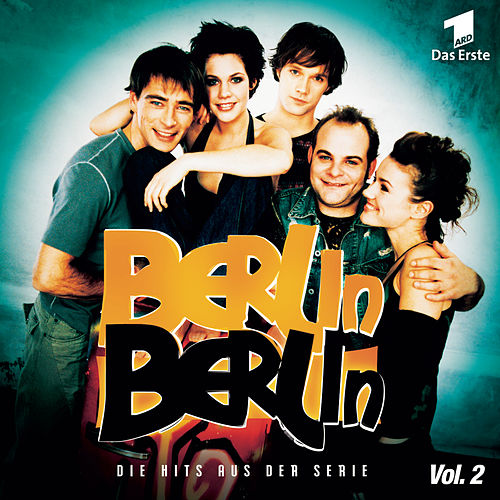Berlin, Berlin von Original Soundtrack