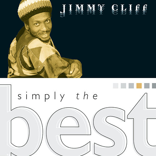 Simply The Best by Jimmy Cliff