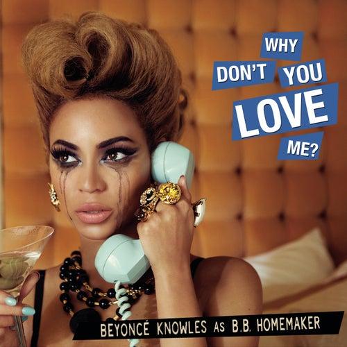 Why Don't You Love Me von Beyoncé