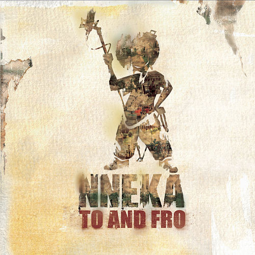 Nneka... To and Fro by Nneka