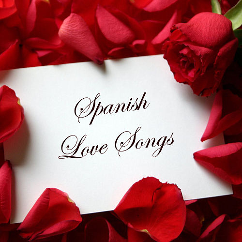 Spanish Love Songs de Various Artists