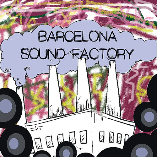 Barcelona Sound Factory de Various Artists