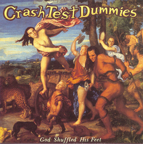 God Shuffled His Feet von Crash Test Dummies