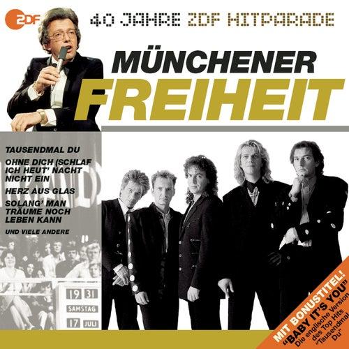 Das beste aus 40 Jahren Hitparade von Münchener Freiheit