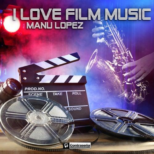 I Love Film Music fra Manu Lopez