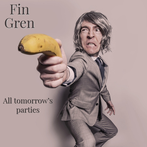 All Tomorrow's Parties von Fin Gren