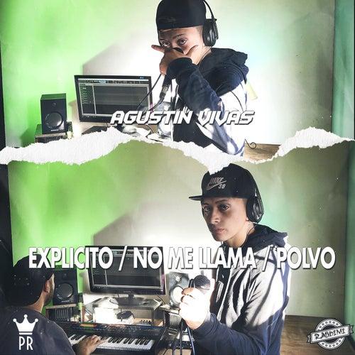 Explícito / No Me Llama / Polvo (Cover) by Agustin Vivas