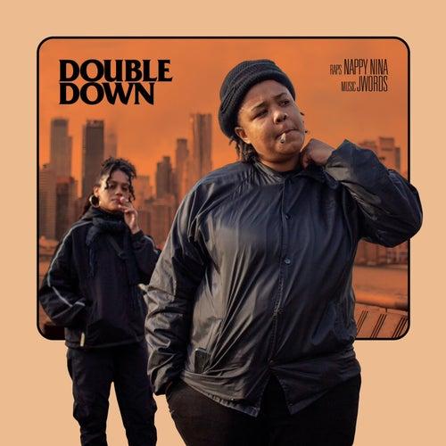 Double Down by Nappy Nina