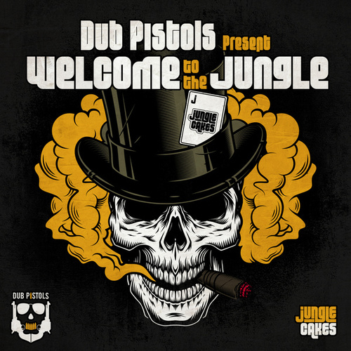 Dub Pistols present Welcome To The Jungle (DJ Mix) by Various Artists