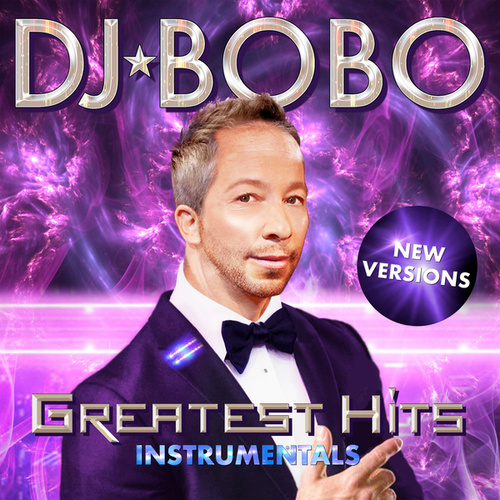 Greatest Hits - New Versions Instrumentals de DJ Bobo