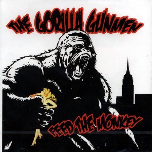 Feed the Monkey de The Gorilla Gunmen