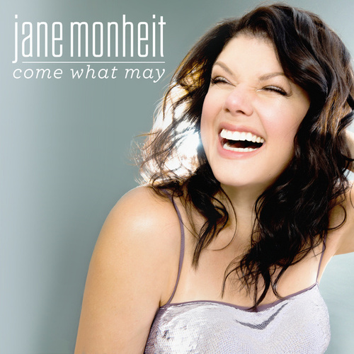 Come What May by Jane Monheit