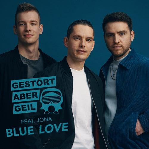 Blue Love von Gestört Aber GeiL
