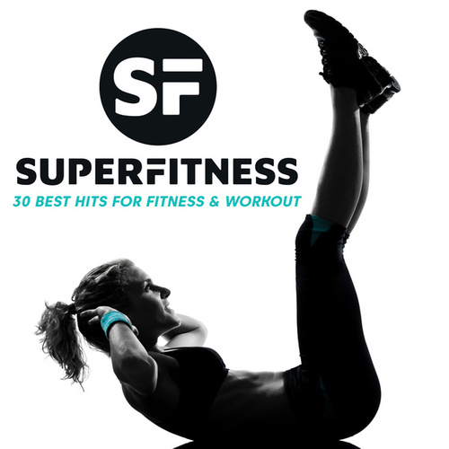 30 Best Hits For Fitness & Workout fra Super Fitness