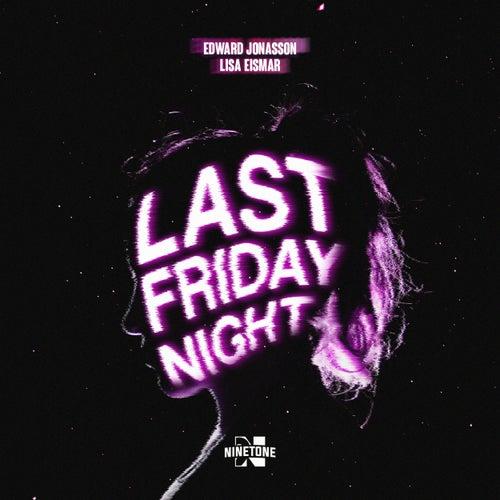 Last Friday Night (T.G.I.F.) de Edward Jonasson