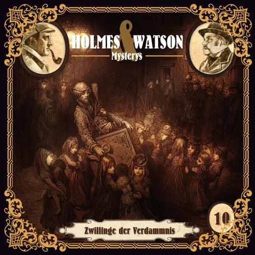 Holmes & Watson Mysterys Teil 10 - Zwillinge der Verdammnis von Holmes & Watson