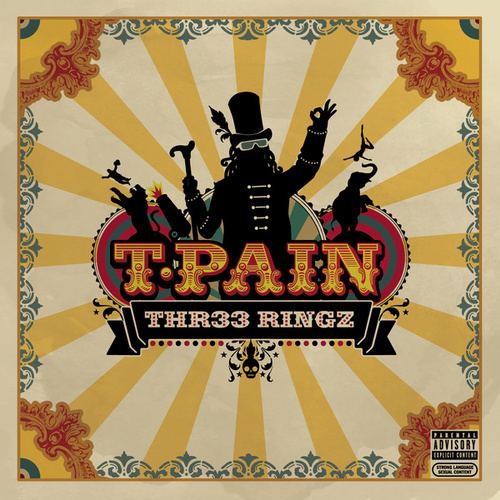 Three Ringz (Thr33 Ringz) (Expanded Edition) by T-Pain