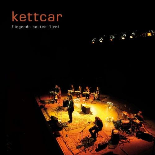 Fliegende Bauten (live) von Kettcar