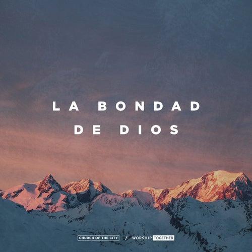La Bondad De Dios (Live) by Worship Together