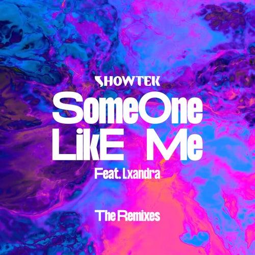 Someone Like Me (The Remixes) de Showtek