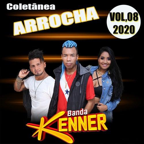 Coletânea Arrocha - Vol. 08 2020 de Banda Kenner