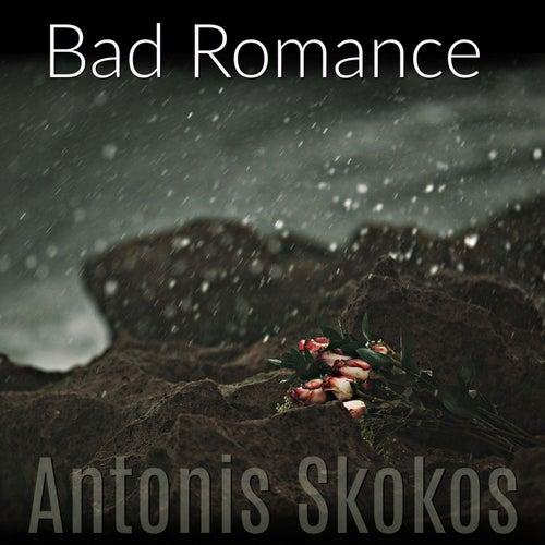 Bad Romance de Antonis Skokos