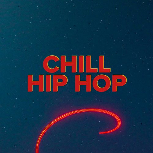 Chill Hip Hop by Various Artists