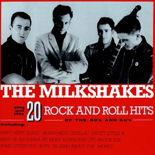 20 Rock & Roll Hits of the 50's & 60's - The Milkshakes de The Milkshakes