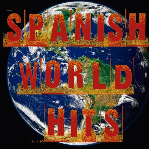 Spanish World Hits von Various Artists