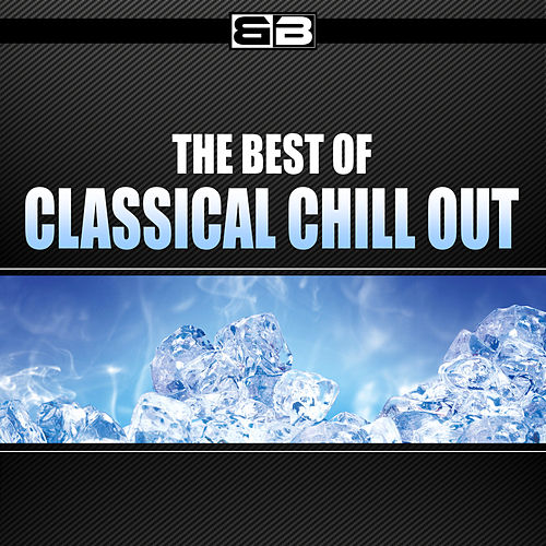 Classical Chill Out de Various Artists