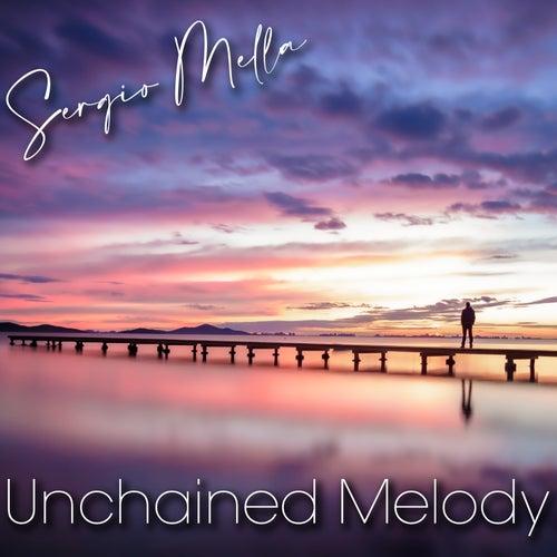 Unchained Melody von Sergio Mella