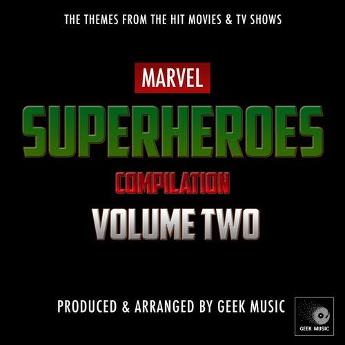 Marvel Superheroes Compilation Vol.2 de Geek Music