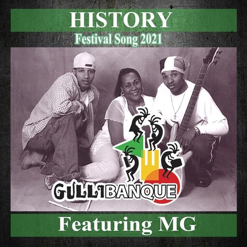 History (feat. MG) by Gullibanque