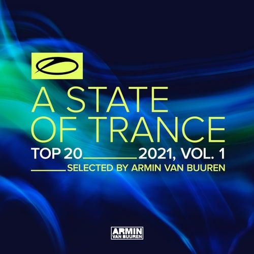 A State Of Trance Top 20 - 2021, Vol. 1 (Selected by Armin van Buuren) by Armin Van Buuren