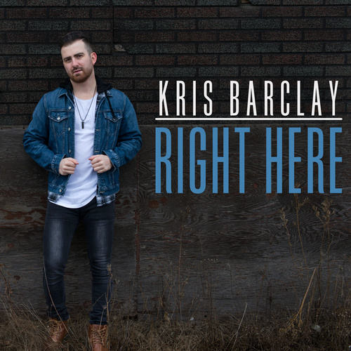 Right Here by Kris Barclay