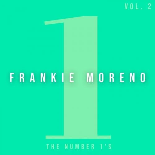 The Number 1'S (Vol. 2) von Frankie Moreno