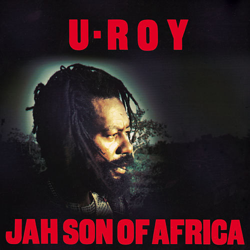 Jah Son Of Africa by U-Roy