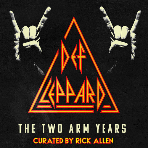 The Two Arm Years by Def Leppard