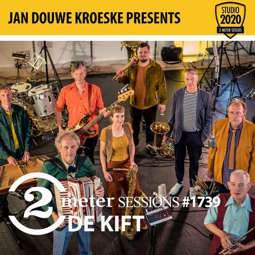 Jan Douwe Kroeske presents: 2 Meter Sessions #1739 - De Kift by De Kift