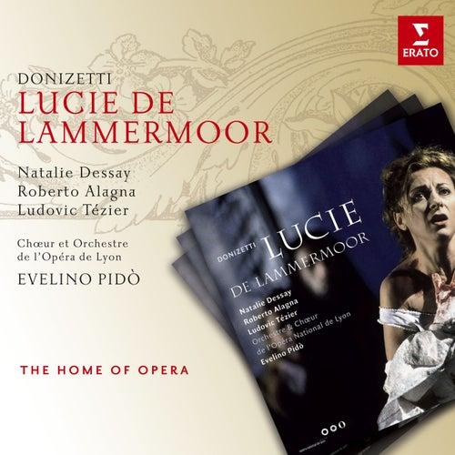 Donizetti: Lucie de Lammermoor by Natalie Dessay