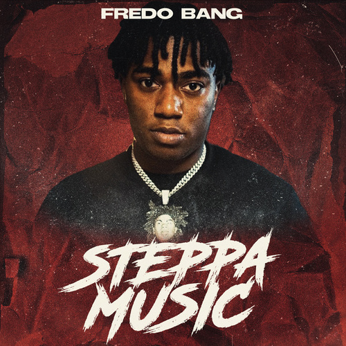 Steppa Music de Fredo Bang
