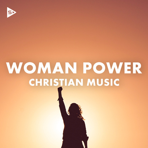 Woman Power: Christian Music by Various Artists