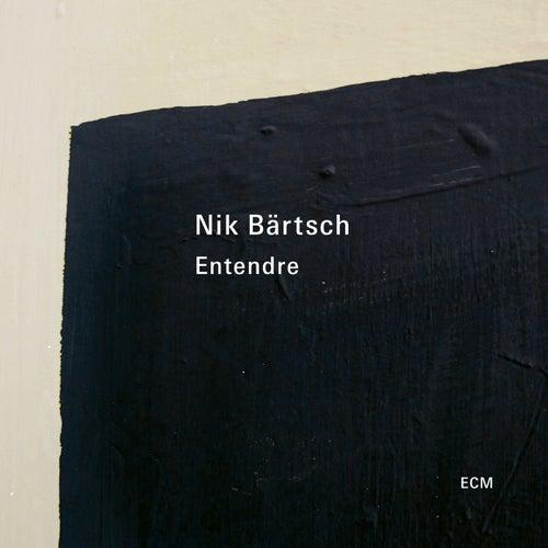 Entendre by Nik Bärtsch