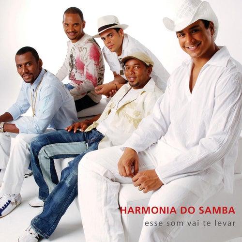 Esse Som Vai Te levar de Harmonia Do Samba