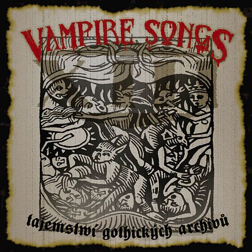 Vampire Songs by Xiii. Stoleti
