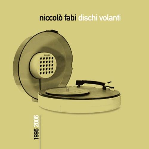 Dischi Volanti 1996-2006 di Niccolò Fabi