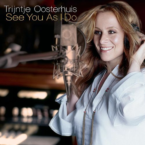 See You As I Do (incl. bonus track) de Trijntje Oosterhuis