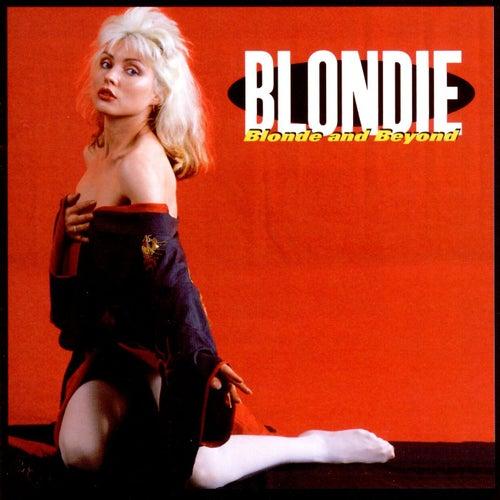 Blonde & Beyond by Blondie